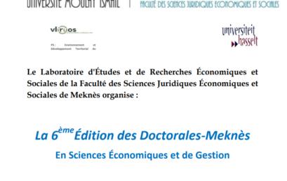 LA 6 ÈME ÉDITION DES DOCTORALES-MEKNÈS EN SCIENCES ÉCONOMIQUES ET DE GESTION